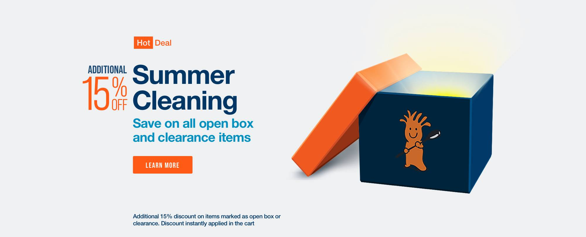 Save an Extra 15% on Open Box and Clearance