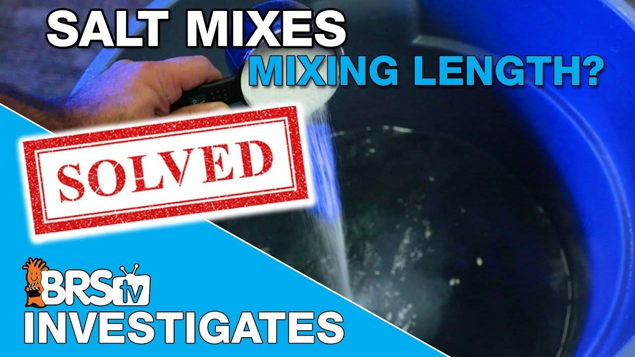 How long do I mix saltwater? - BRStv Investigates
