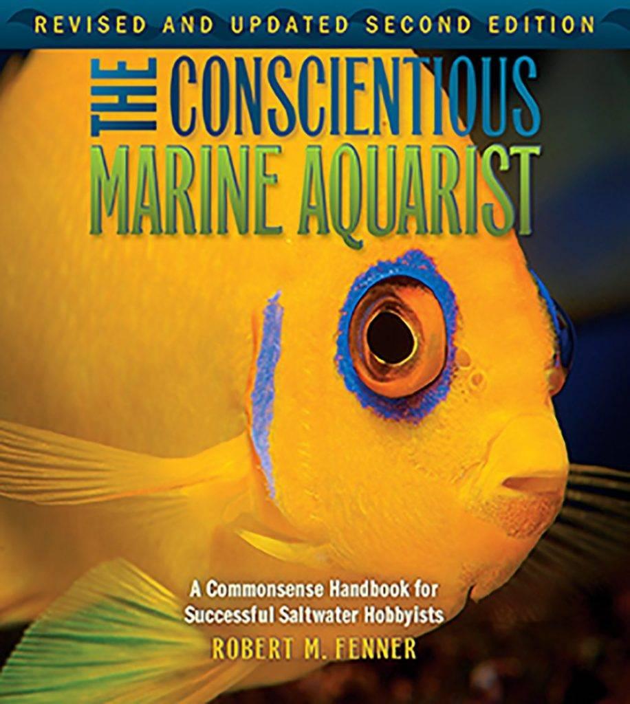 bob fenner book conscientious marine aquarist