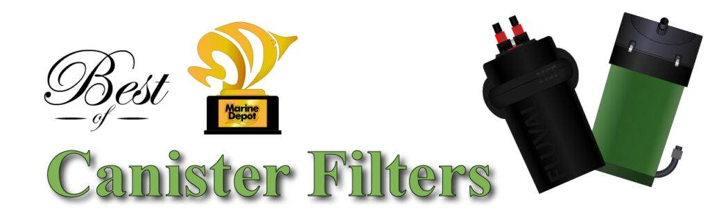 Best of Canister Filters