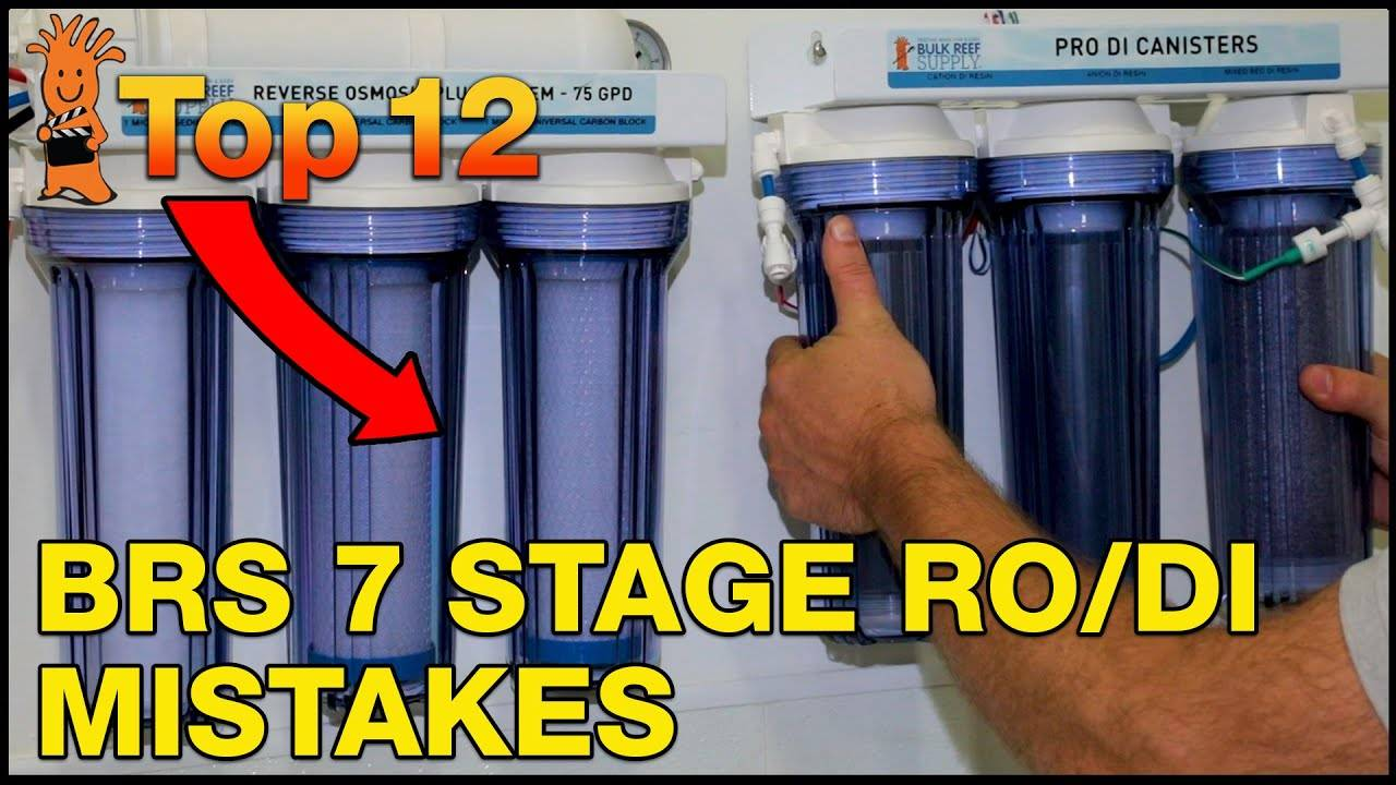 Top Mistakes - BRS 7 Stage PRO Plus RO/DI System