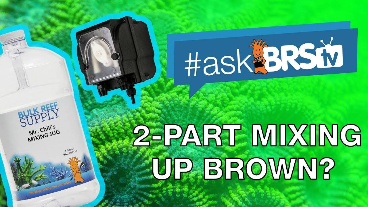 Is it normal for 2-part to mix up brown? - #AskBRStv