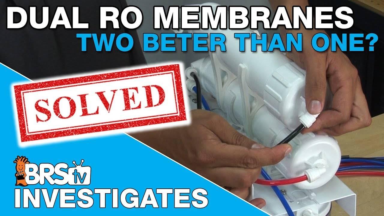 BRStv Investigates: Are two RODI membranes more efficient than one?