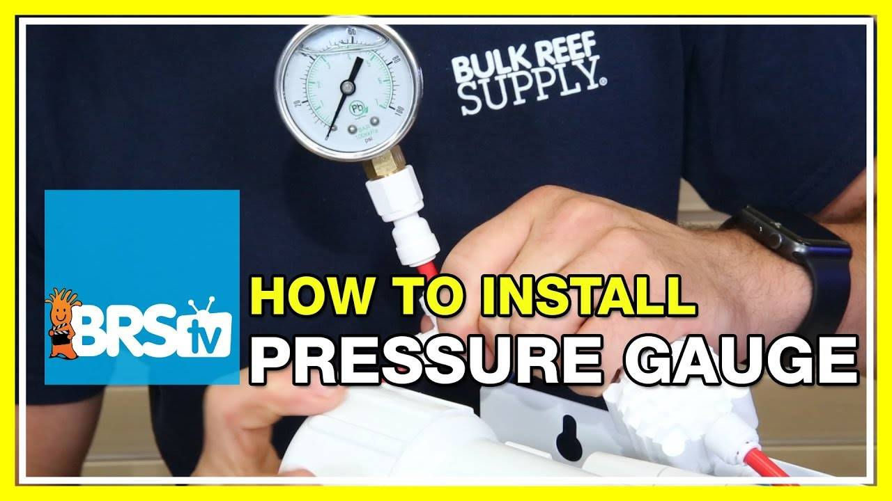 Installing a Reverse Osmosis Pressure Gauge - BRStv How-To