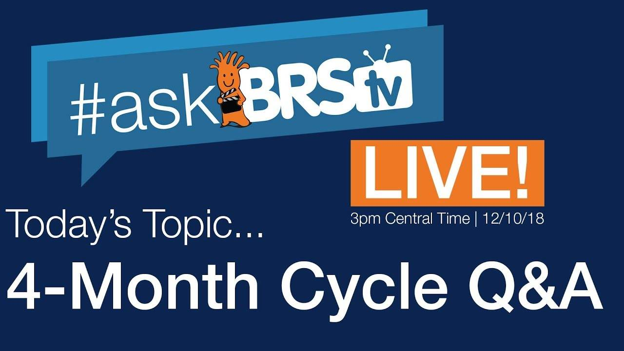 4-month cycle answers and more! - #AskBRStv Live