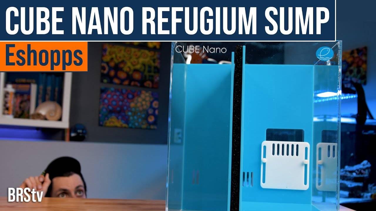 BRStv Product Spotlight - Eshopps Aqua-Fuge CUBE Nano Sump