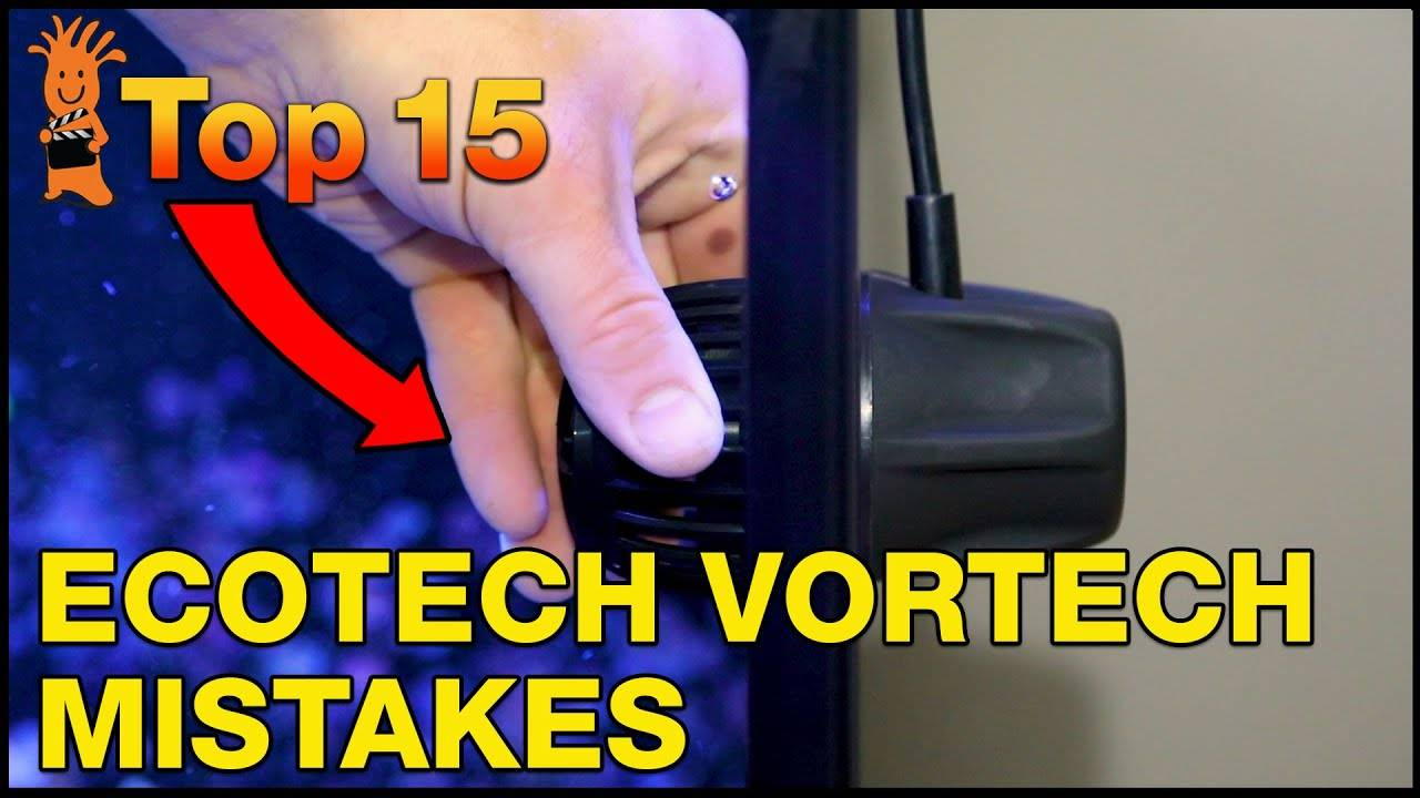 Top 15 EcoTech Marine VorTech Mistakes