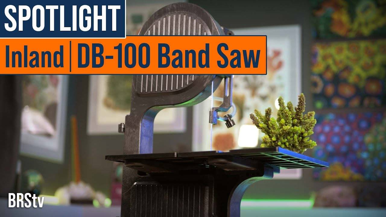 BRStv Product Spotlight - Inland DB-100 Fragging Saw Coral Bandsaw
