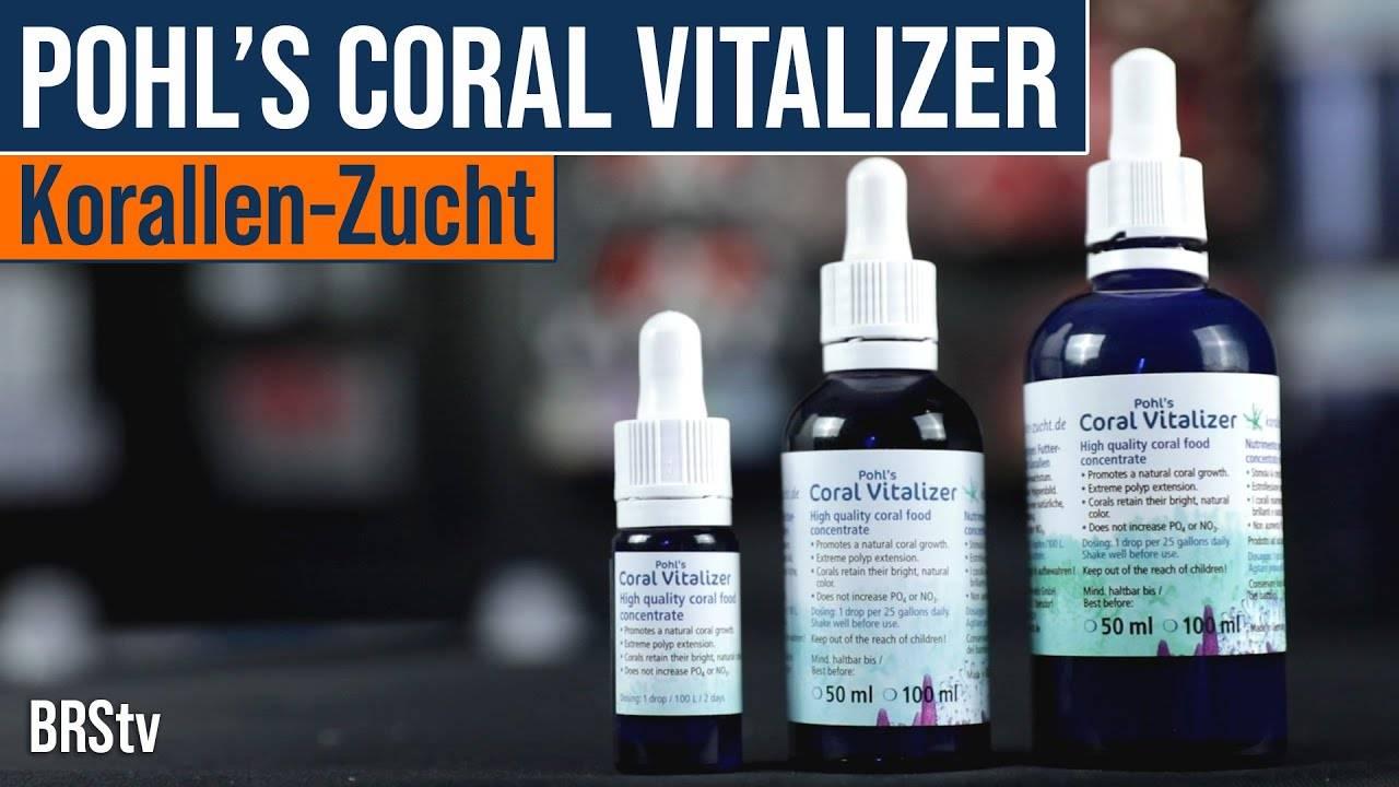 BRStv Product Spotlight Korallen Zucht Pohl's Coral Vitalizer