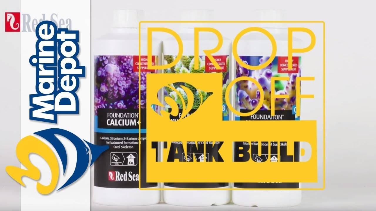 """Drop-Off Tank Build #11: Dosing Reef Foundation"