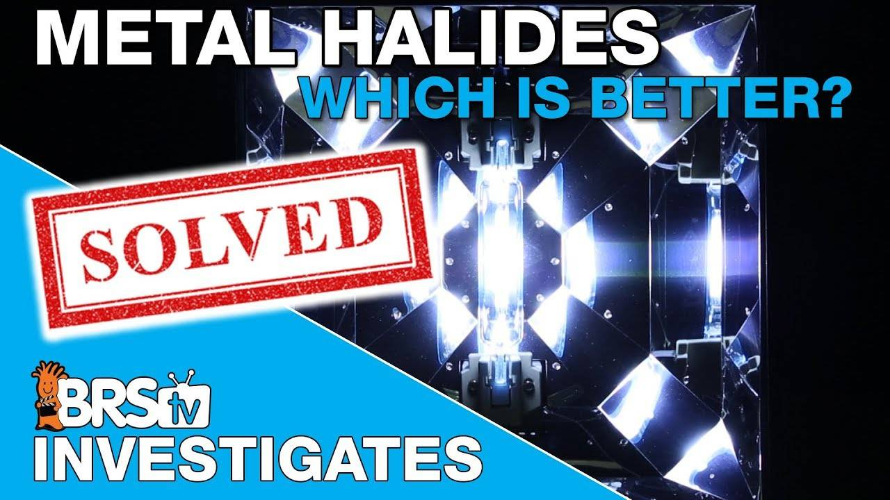 BRStv Investigates: Double End vs Single End Metal Halides - Which is better?