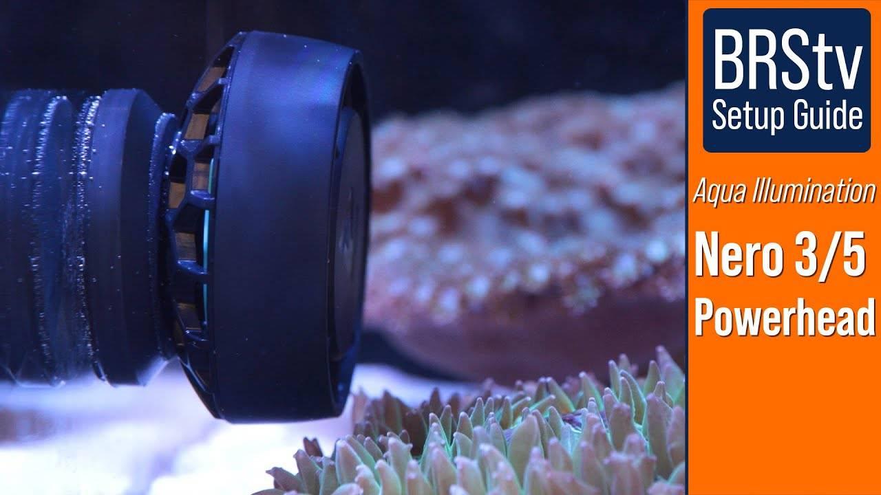Watch Video - BRStv Setup Guide For Aqua Illumination Nero 3 and Nero 5 Powerheads