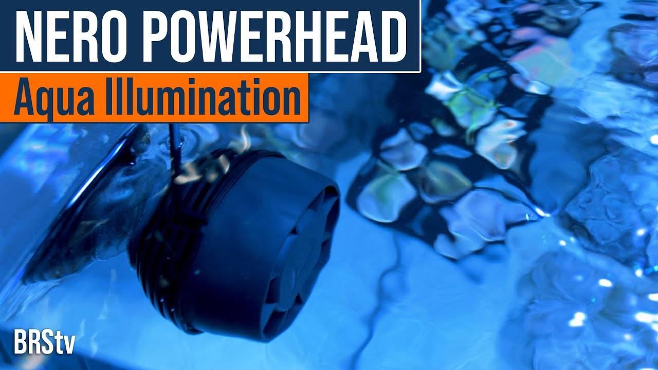BRStv Product Spotlight - Aqua Illumination Nero 3 and Nero 5 Powerheads