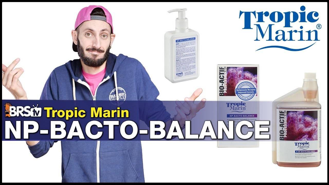BRStv Product Spotlight-Tropic Marin Np-Bacto Balance