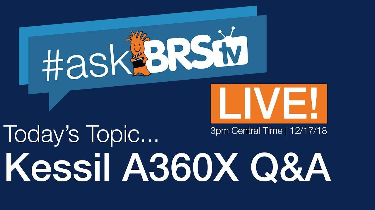 Talking about the Kessil A360X - #AskBRStv Live