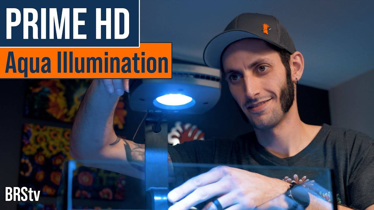 BRStv Product Spotlight - Aqua Illumination Prime 16 HD LED Light