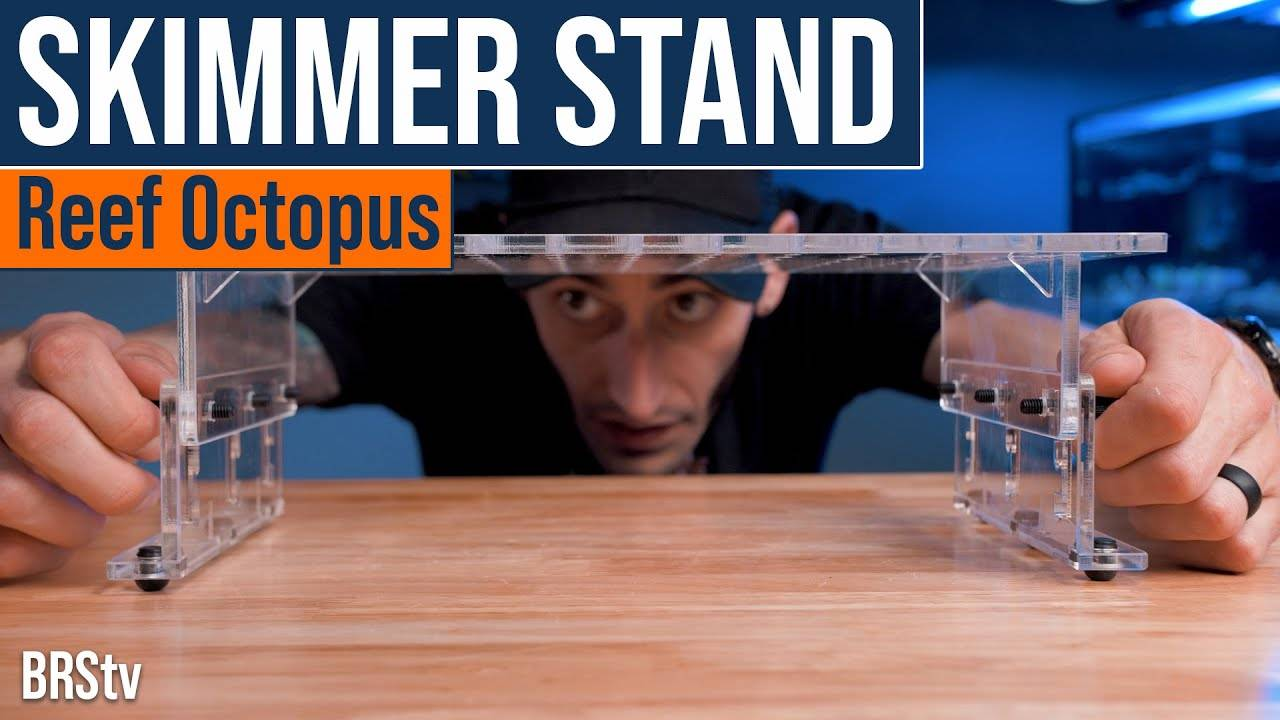 BRStv Product Spotlight - Reef Octopus Adjustable Protein Skimmer Stand