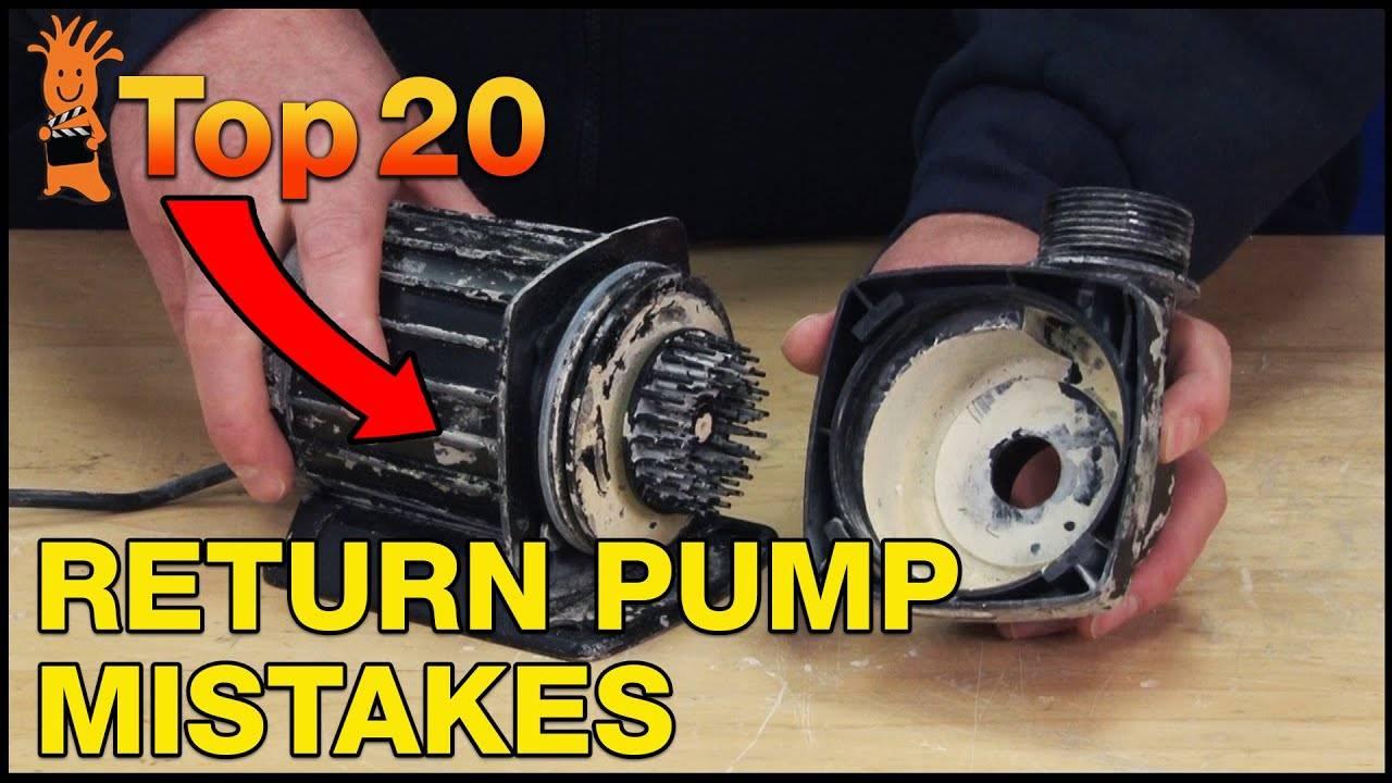 Top 20 Return Pump Mistakes