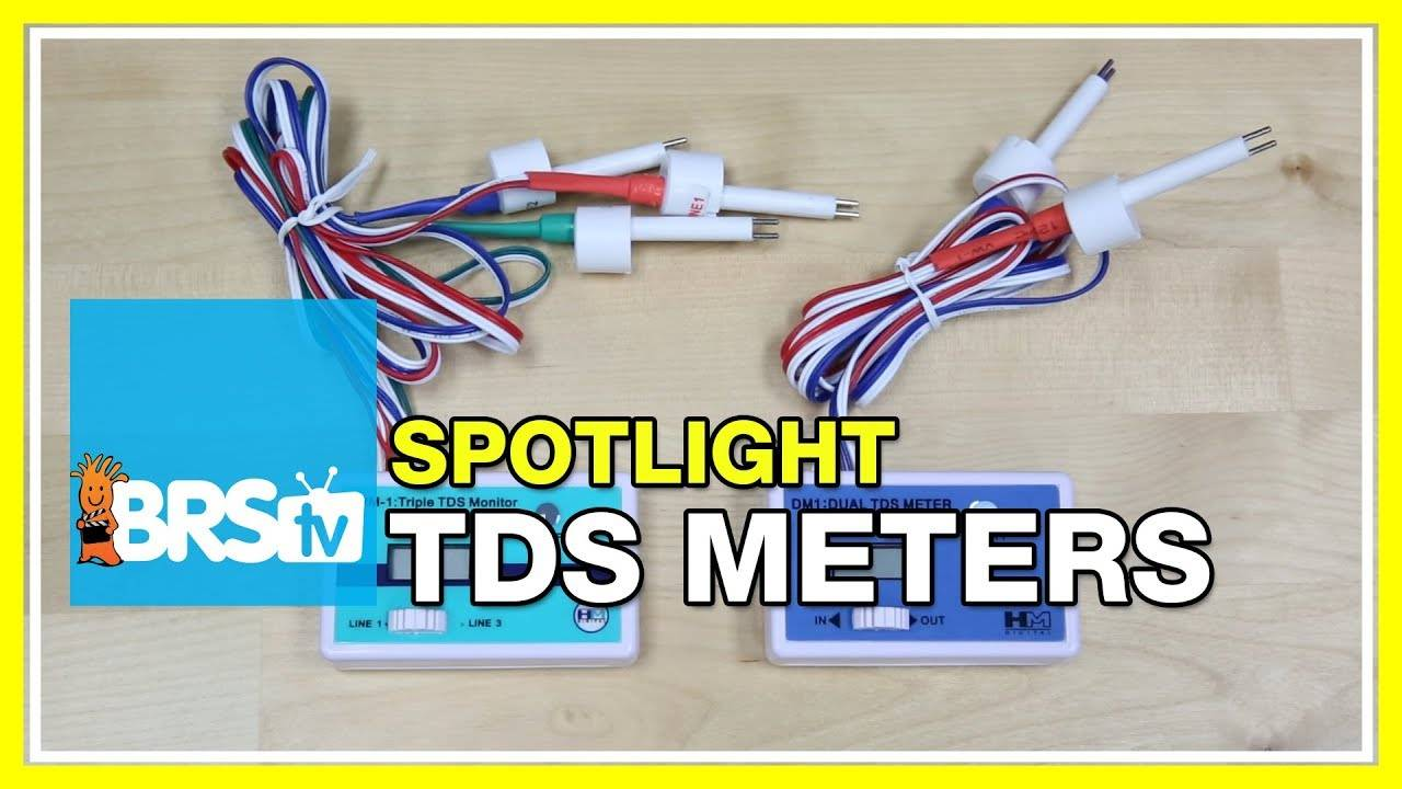 Spotlight on TDS Meters for your Reverse Osmosis De-Ionization System - BRStv