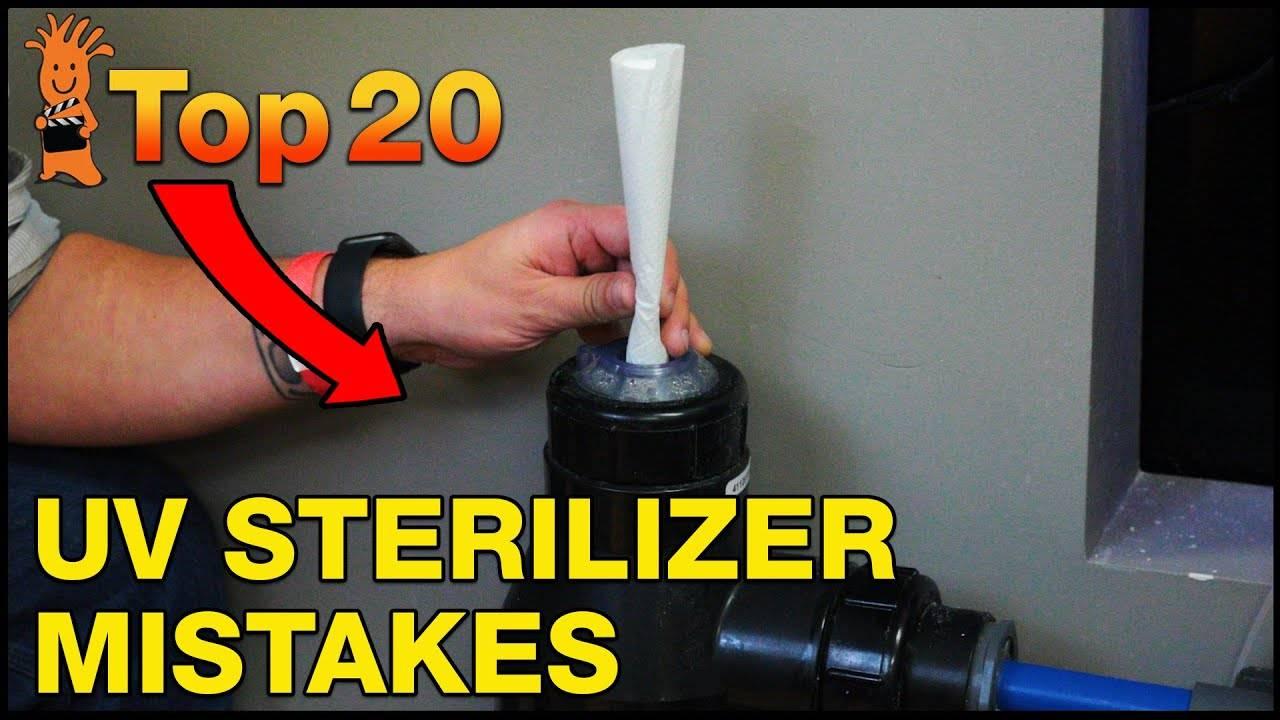 Top 20 UV Sterilizer Mistakes
