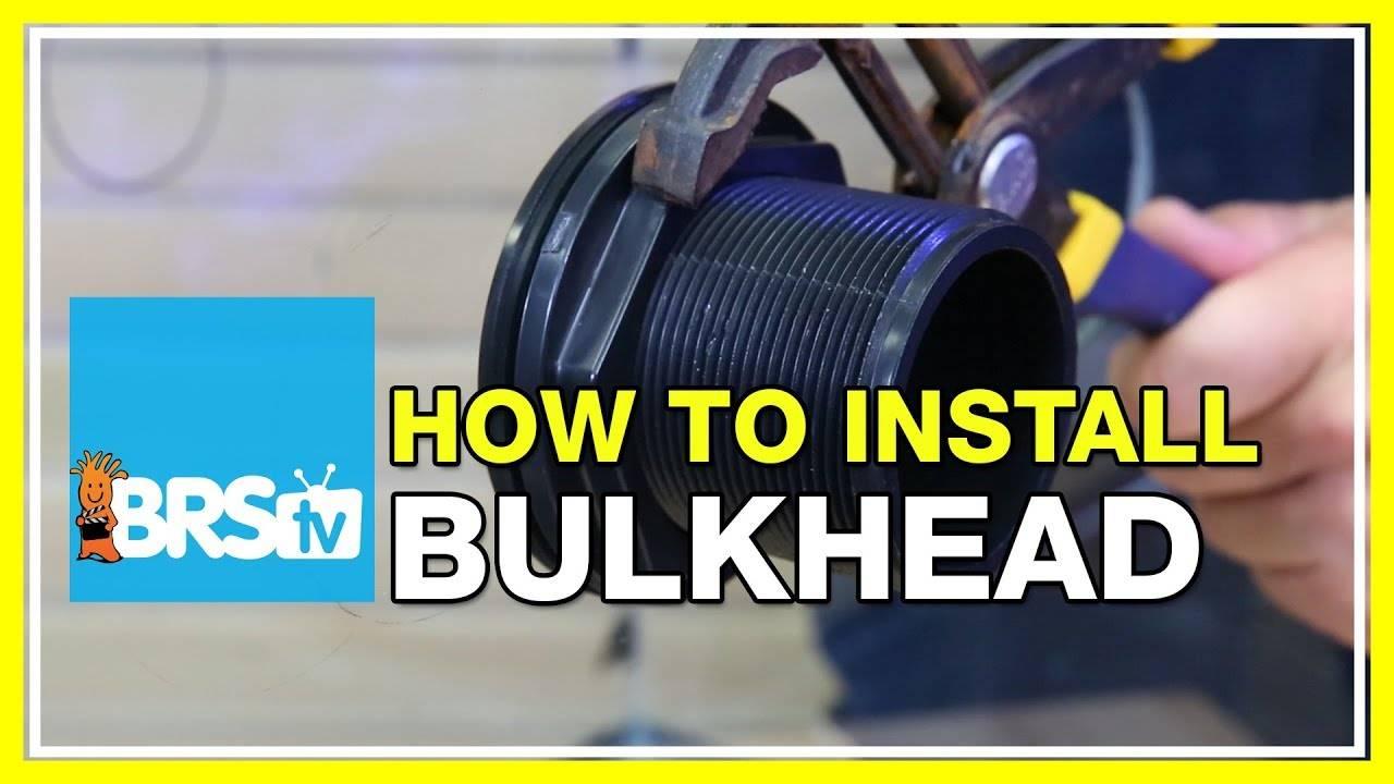 How To Properly Install Aquarium Bulkheads - BRStv How-To