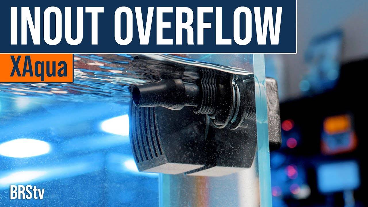 BRStv Product Spotlight - XAqua INOUT Overflow and Pulsing Return
