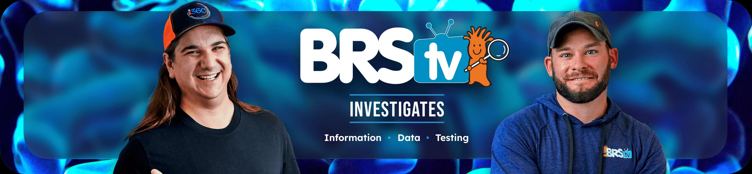 BRS Investigates